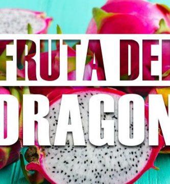 para que sirve la fruta del dragon