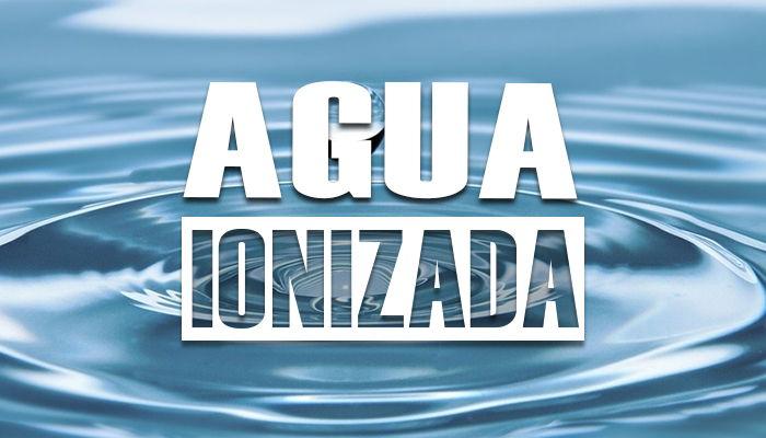 beneficios del agua ionizada